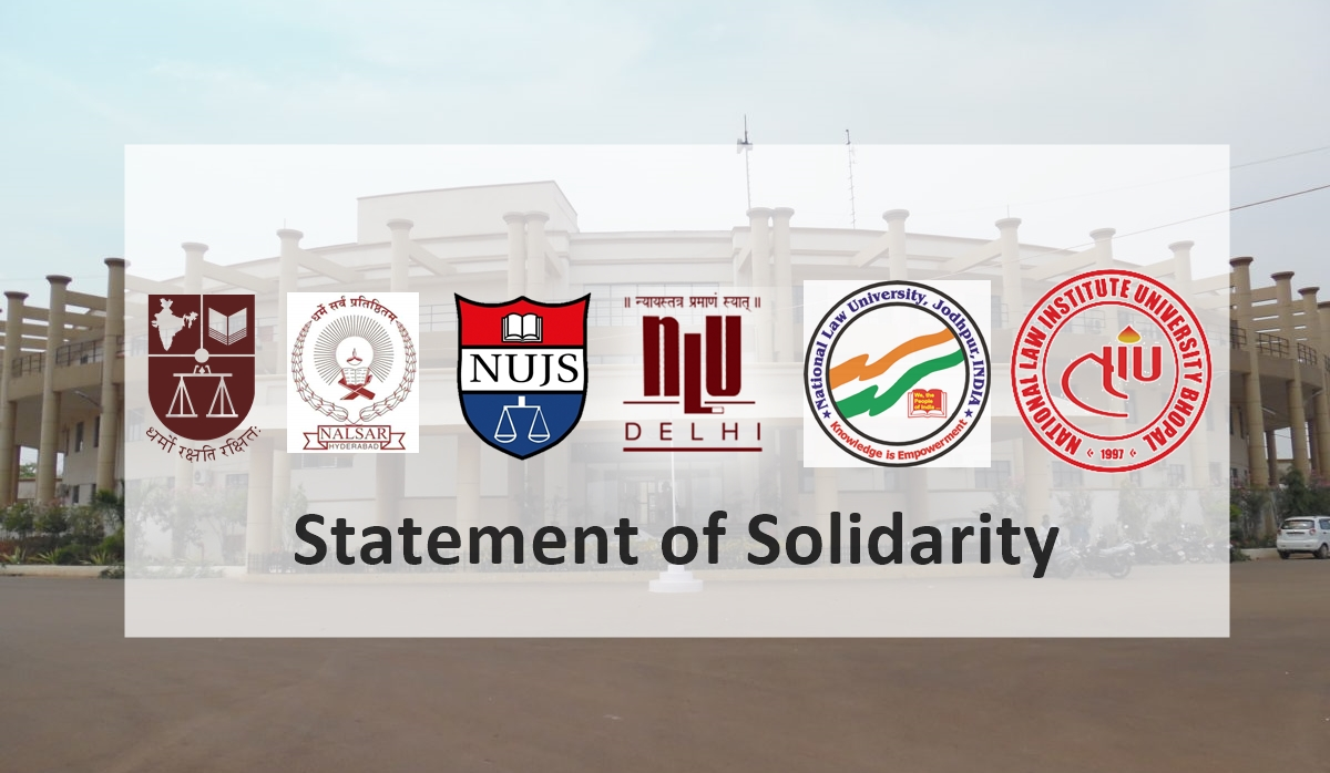 Joint Statement of Solidarity - NLSIU, NALSAR, NUJS, NLUD, NLUJ, NLIU
